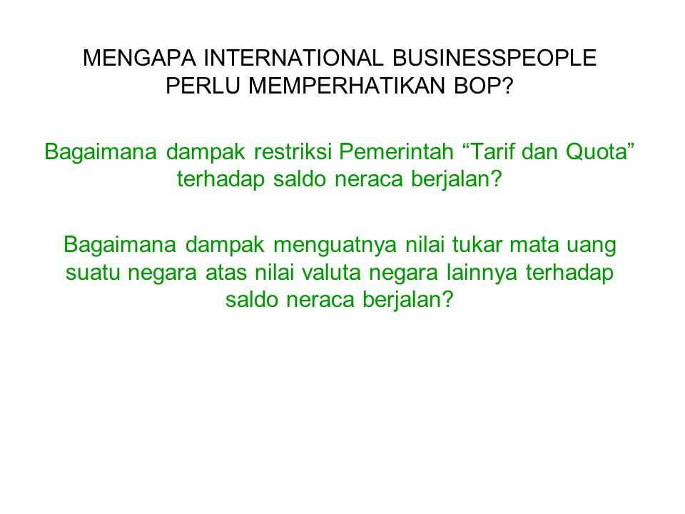 MENGAPA INTERNATIONAL BUSINESSPEOPLE PERLU MEMPERHATIKAN BOP
