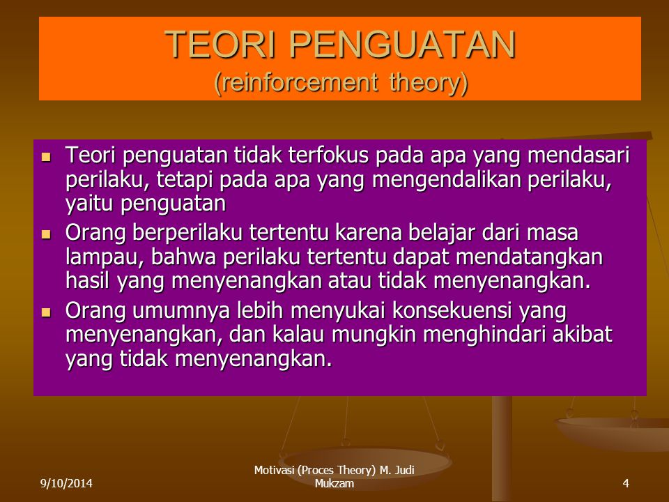 TEORI PENGUATAN (reinforcement theory)