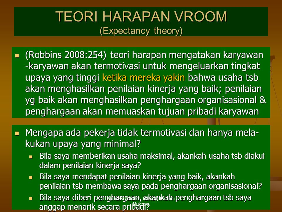 TEORI HARAPAN VROOM (Expectancy theory)