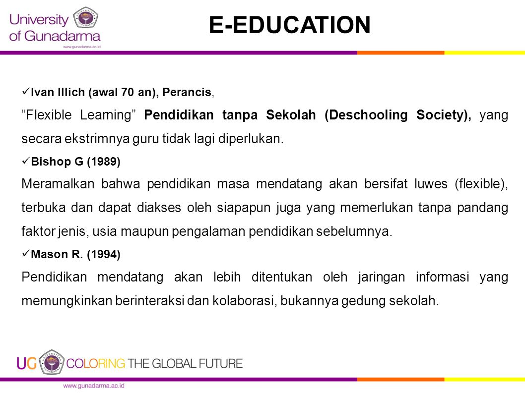 E-EDUCATION Ivan Illich (awal 70 an), Perancis,