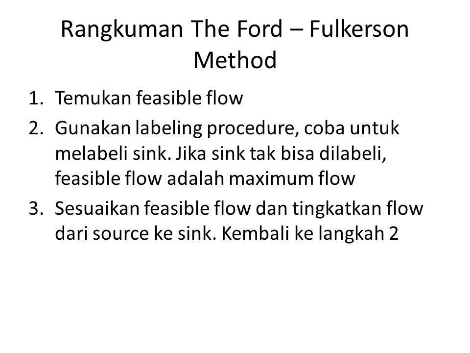 Rangkuman The Ford – Fulkerson Method