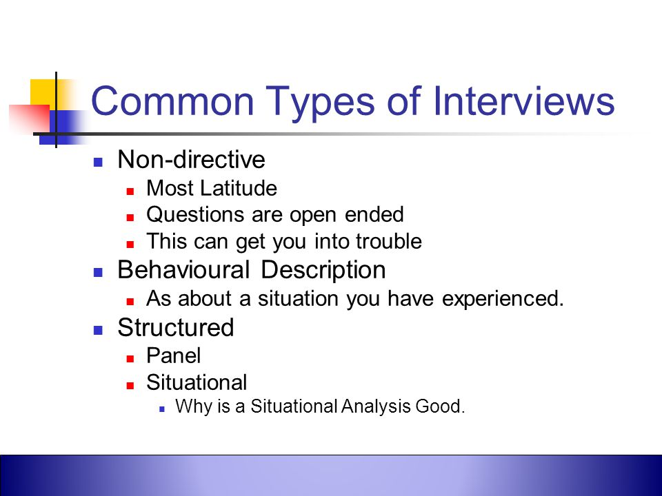 Common Types of Interviews
