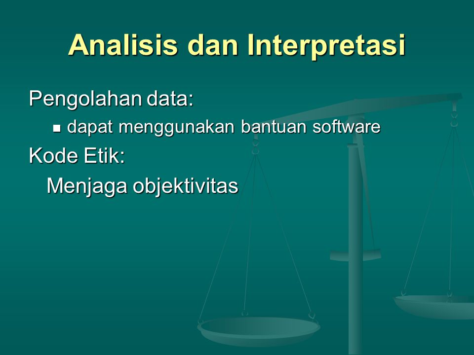 Analisis dan Interpretasi