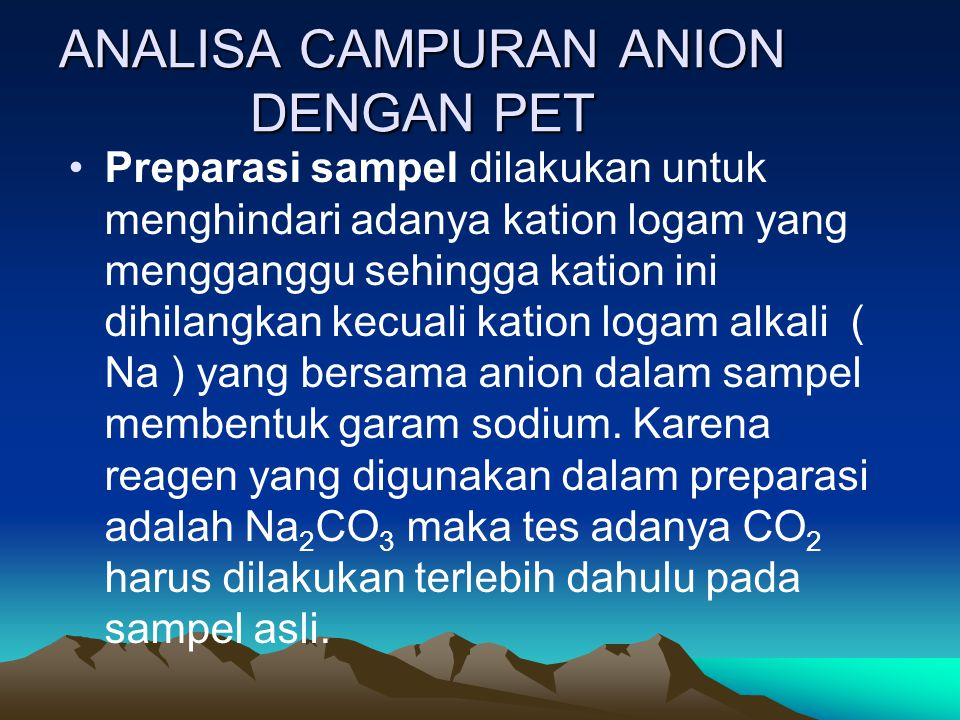 ANALISA CAMPURAN ANION DENGAN PET