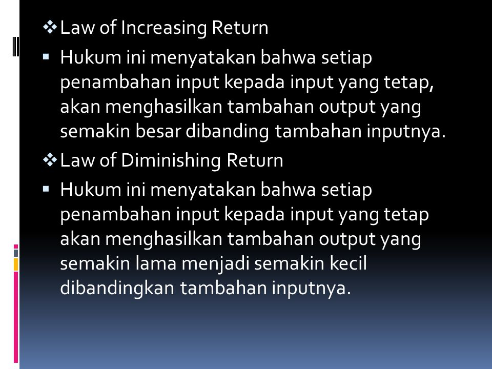 Law of Increasing Return
