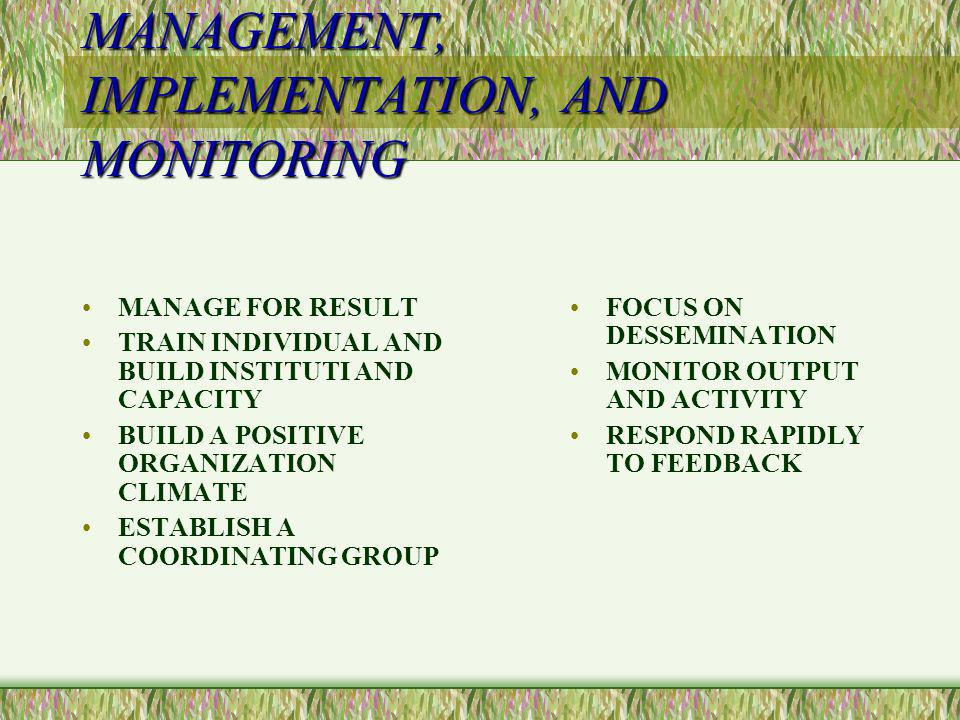 MANAGEMENT, IMPLEMENTATION, AND MONITORING