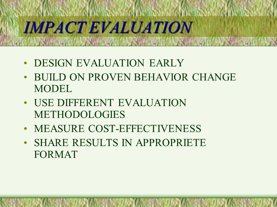 IMPACT EVALUATION DESIGN EVALUATION EARLY