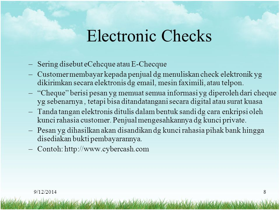 Electronic Checks Sering disebut eCehcque atau E-Checque