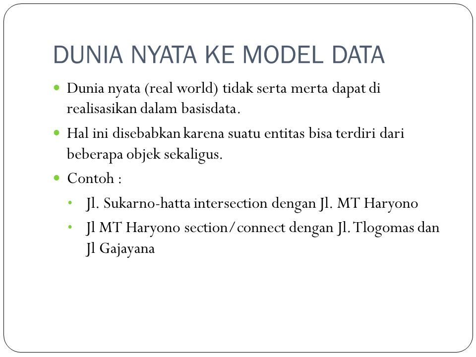 DUNIA NYATA KE MODEL DATA