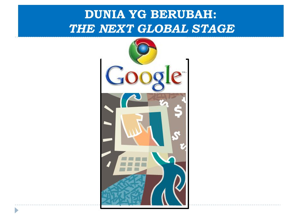 DUNIA YG BERUBAH: THE NEXT GLOBAL STAGE