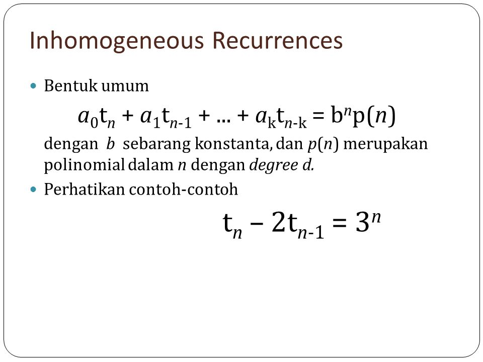 Inhomogeneous Recurrences