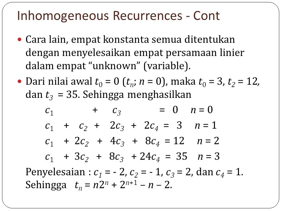 Inhomogeneous Recurrences - Cont