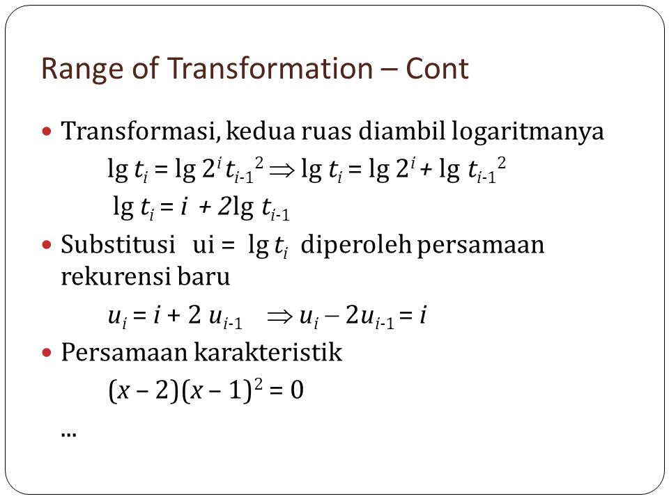 Range of Transformation – Cont