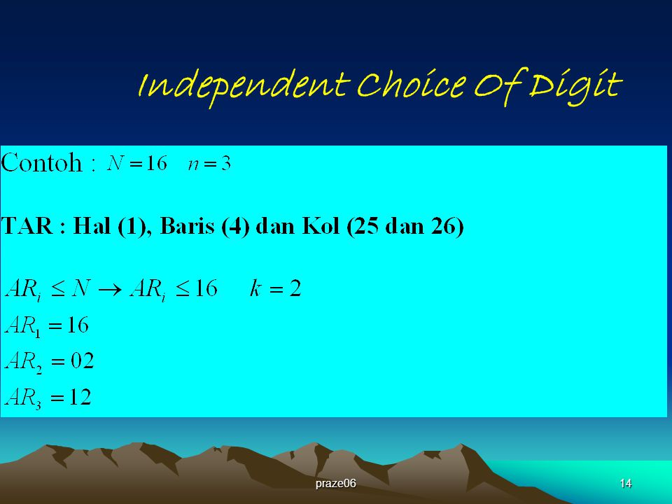 Independent Choice Of Digit