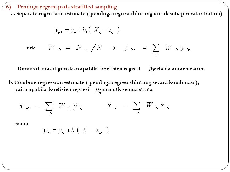 6) Penduga regresi pada stratified sampling