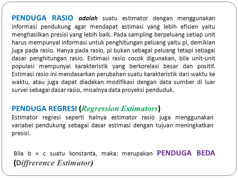PENDUGA REGRESI (Regression Estimators)