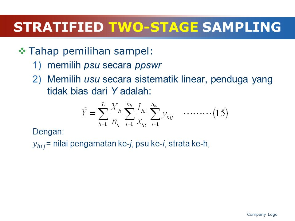 STRATIFIED TWO-STAGE SAMPLING