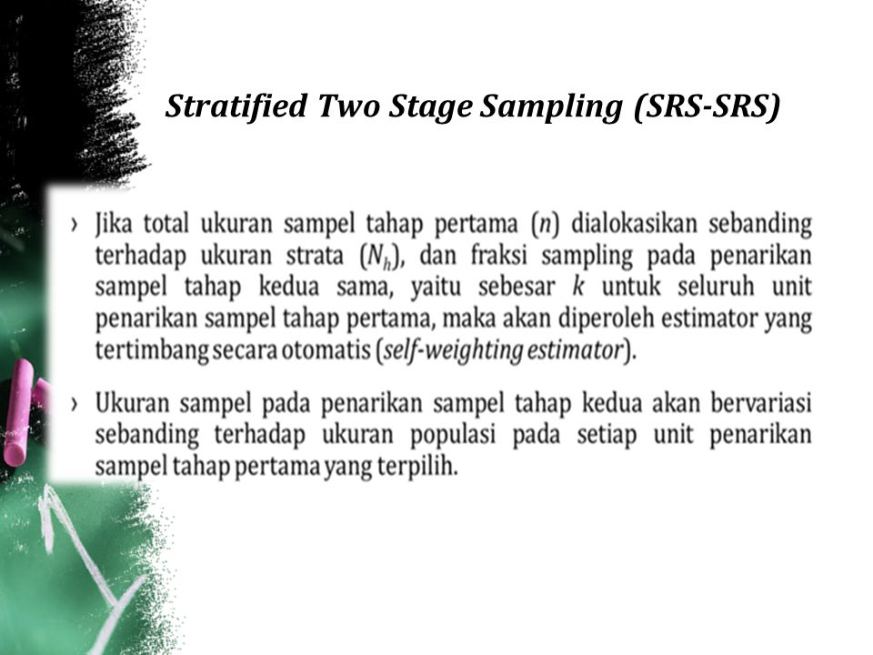 Stratified Two Stage Sampling (SRS-SRS)
