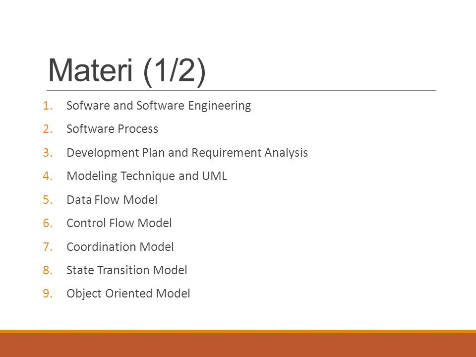 Materi (1/2) Sofware and Software Engineering Software Process