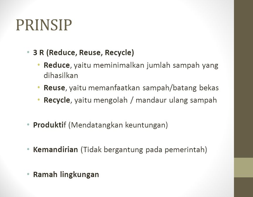PRINSIP 3 R (Reduce, Reuse, Recycle)