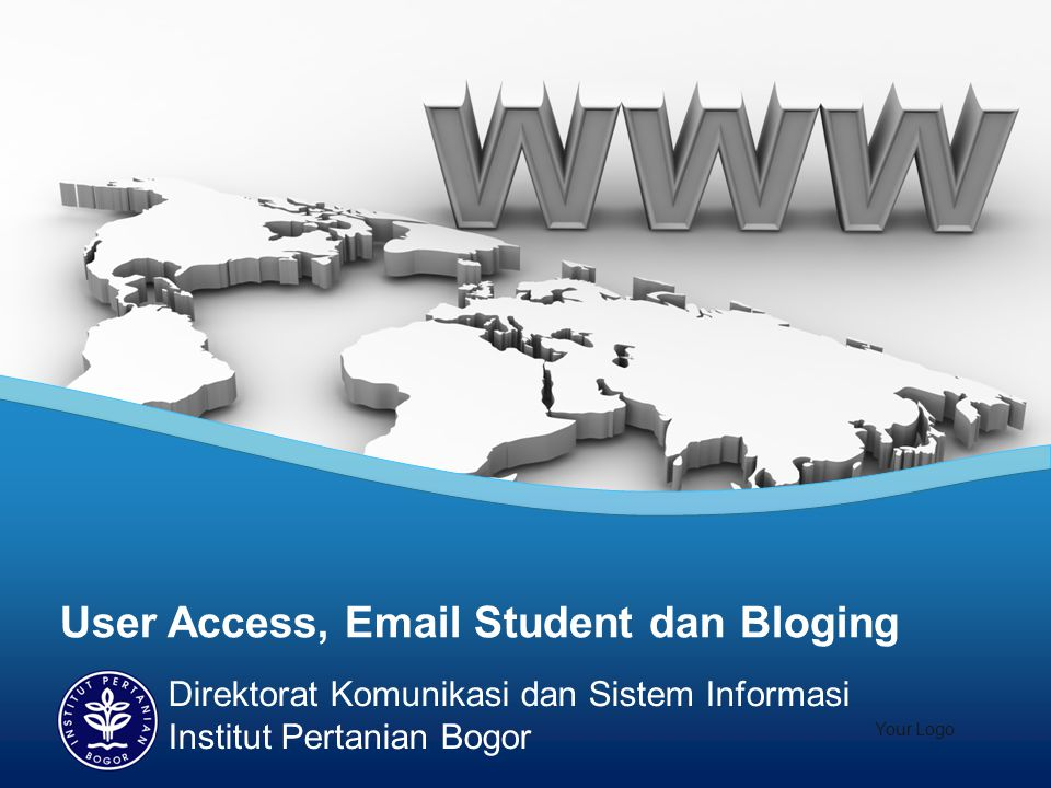 User Access, Email Student dan Bloging