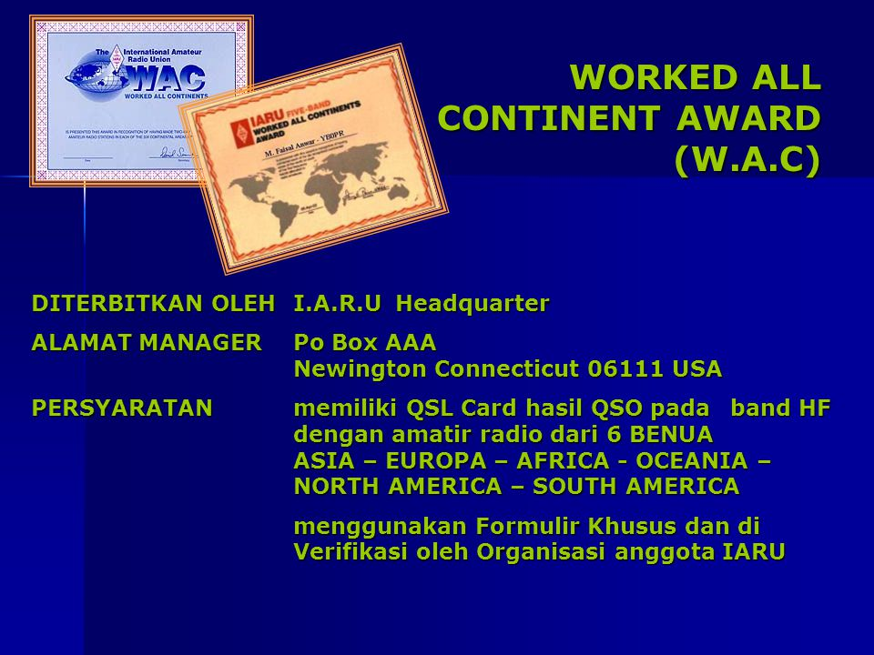 WORKED ALL CONTINENT AWARD (W.A.C)
