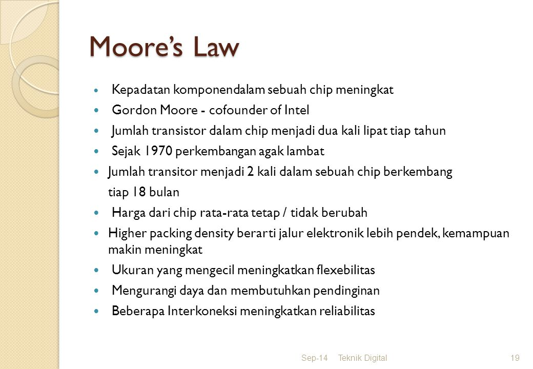Moore's Law Gordon Moore - cofounder of Intel