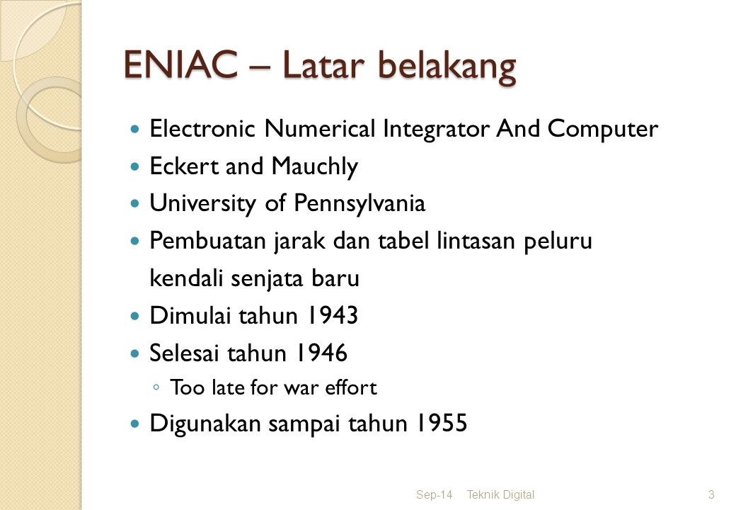 ENIAC – Latar belakang Electronic Numerical Integrator And Computer