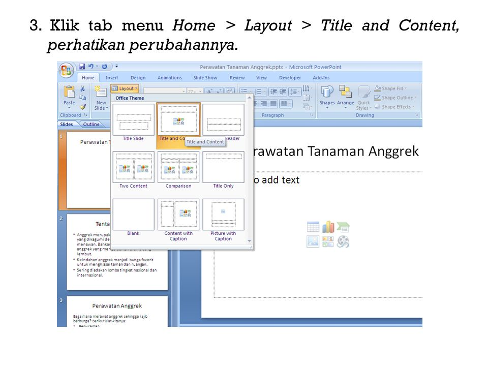 3. Klik tab menu Home > Layout > Title and Content, perhatikan perubahannya.