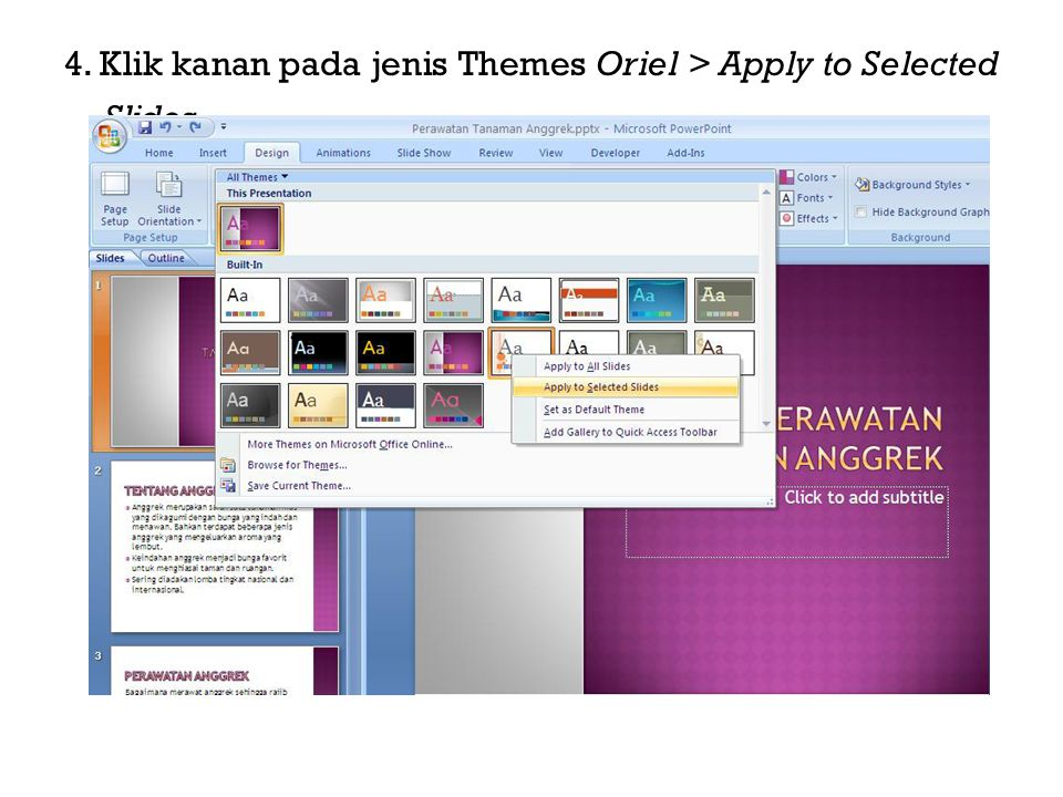 4. Klik kanan pada jenis Themes Oriel > Apply to Selected Slides.