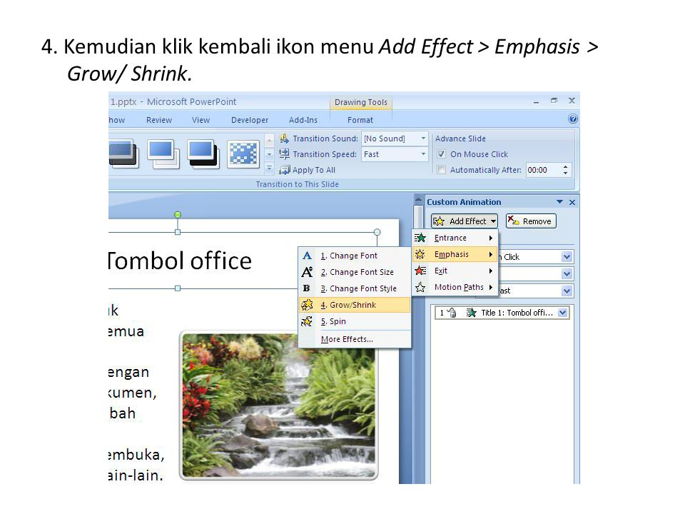 4. Kemudian klik kembali ikon menu Add Effect > Emphasis > Grow/ Shrink.