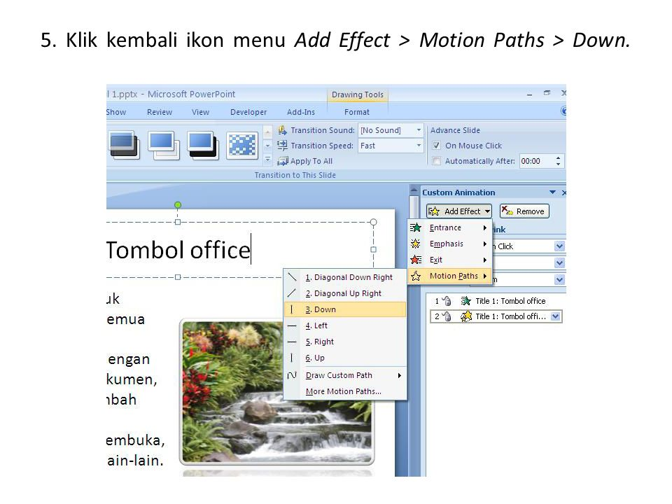 5. Klik kembali ikon menu Add Effect > Motion Paths > Down.