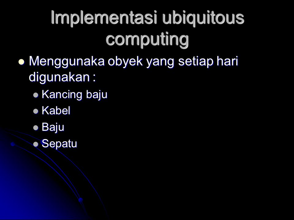 Implementasi ubiquitous computing