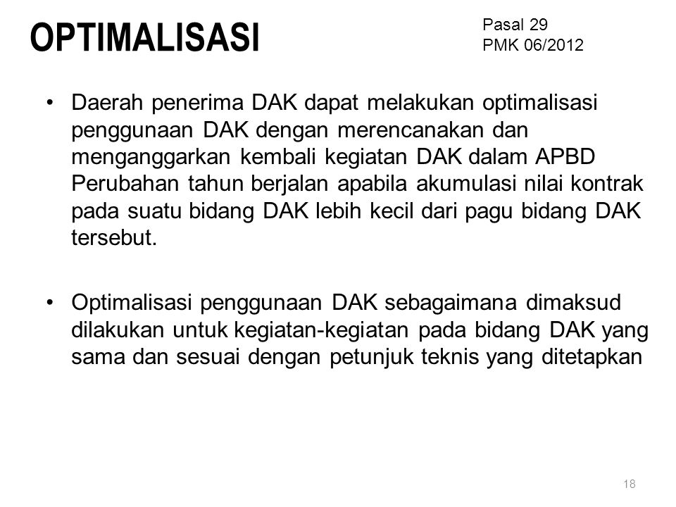 OPTIMALISASI Pasal 29. PMK 06/2012.