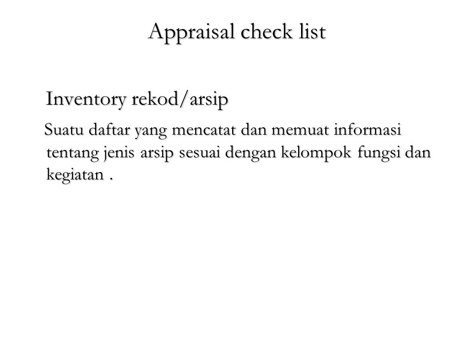 Appraisal check list Inventory rekod/arsip