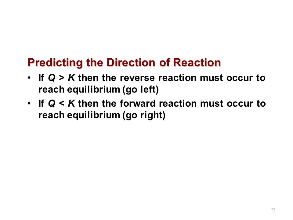 Predicting the Direction of Reaction