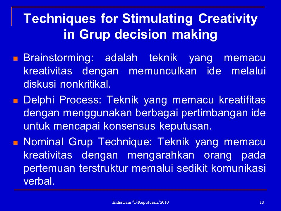 Techniques for Stimulating Creativity in Grup decision making