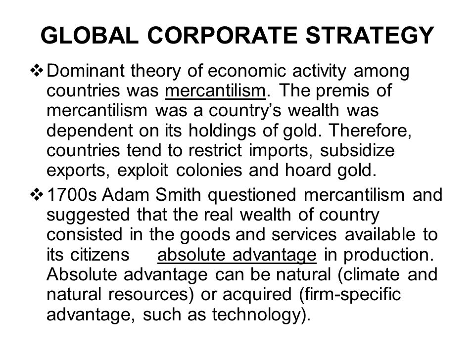 GLOBAL CORPORATE STRATEGY
