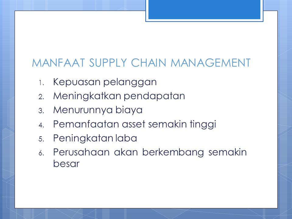 MANFAAT SUPPLY CHAIN MANAGEMENT