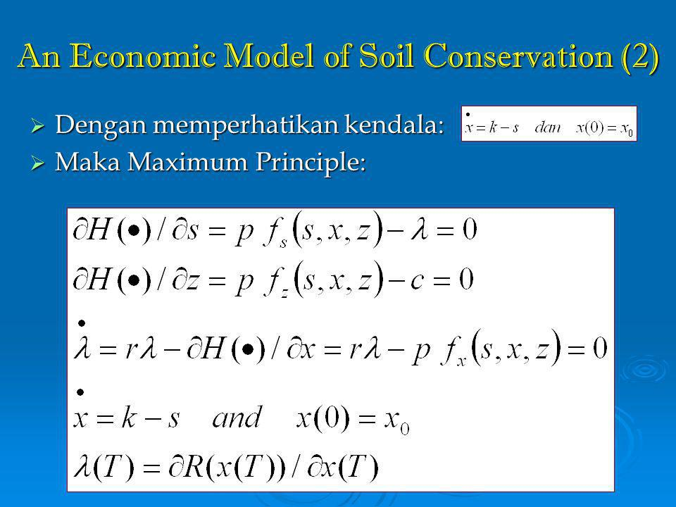 An Economic Model of Soil Conservation (2)