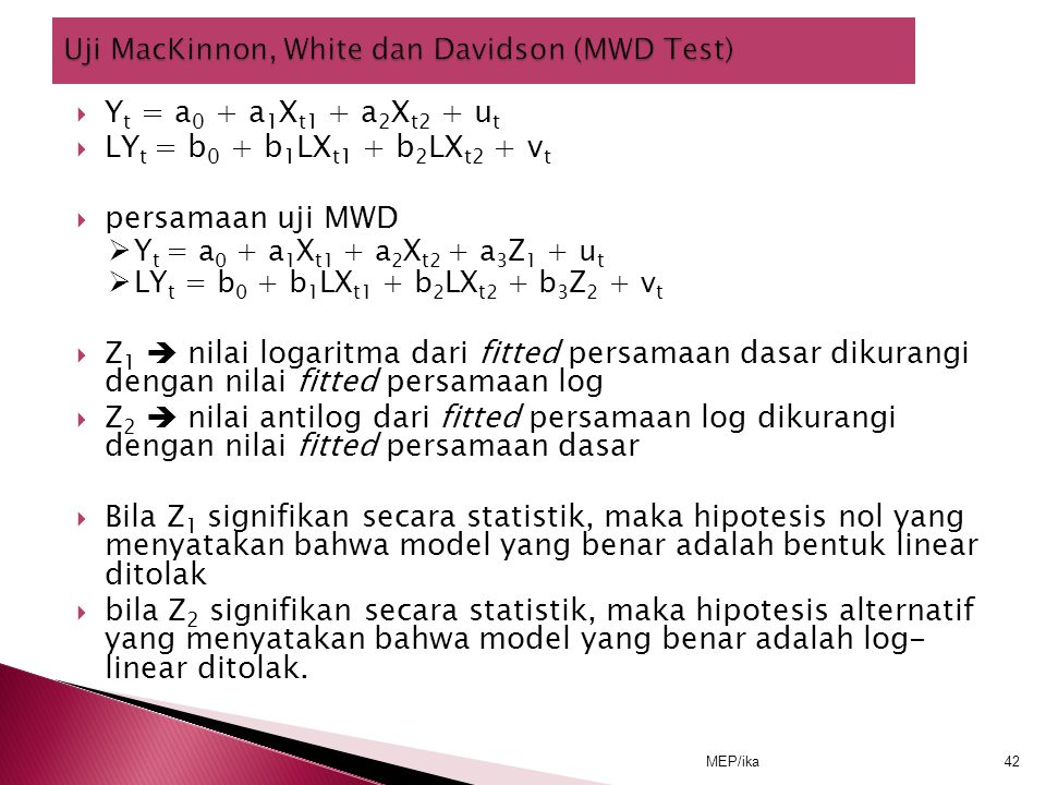 Uji MacKinnon, White dan Davidson (MWD Test)