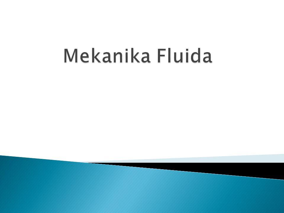 Mekanika fluida.