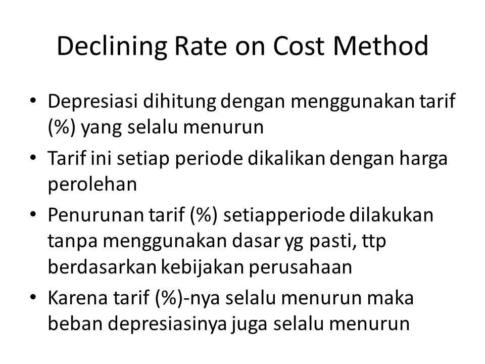 Declining Rate on Cost Method