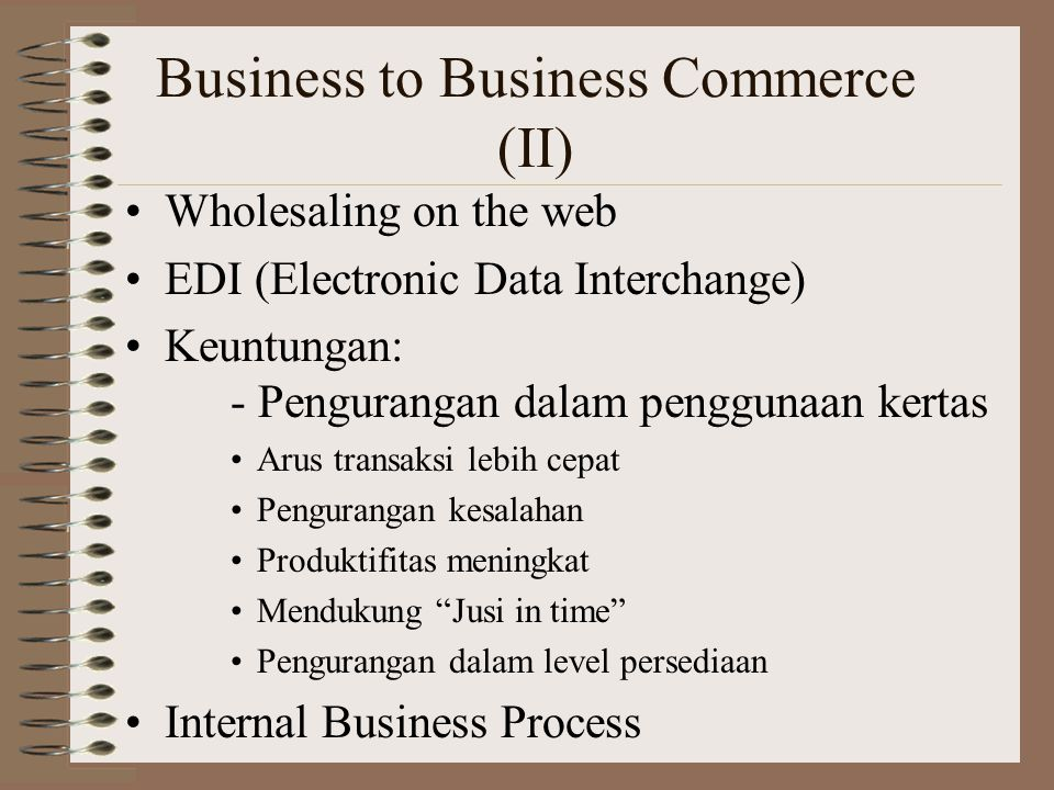Business to Business Commerce (II)