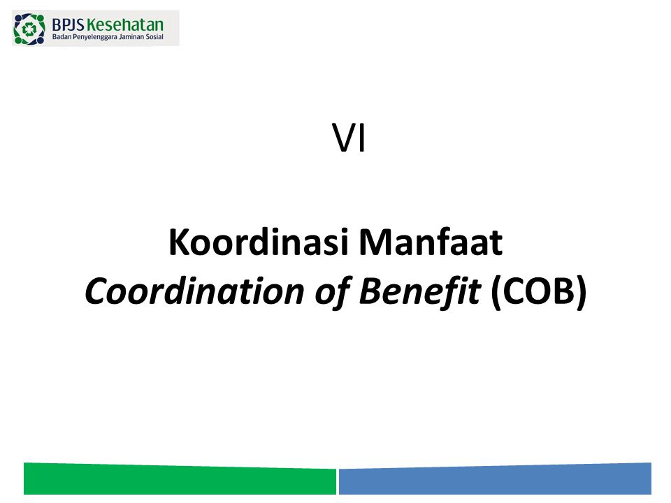 Koordinasi Manfaat Coordination of Benefit (COB)