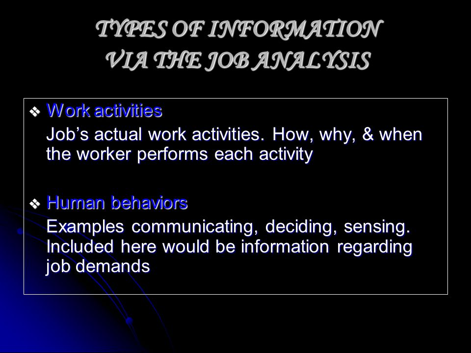 TYPES OF INFORMATION VIA THE JOB ANALYSIS