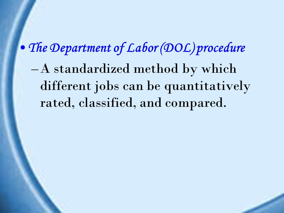 The Department of Labor (DOL) procedure