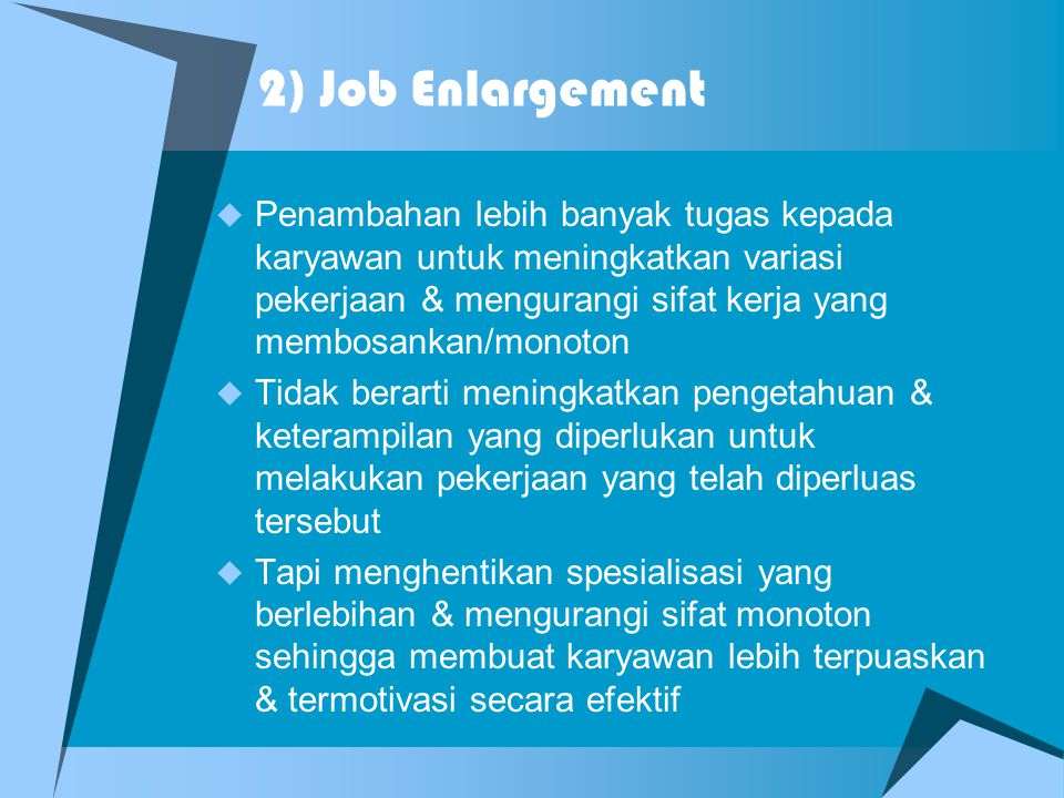 2) Job Enlargement