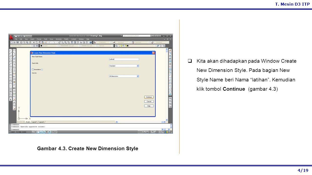 Gambar 4.3. Create New Dimension Style