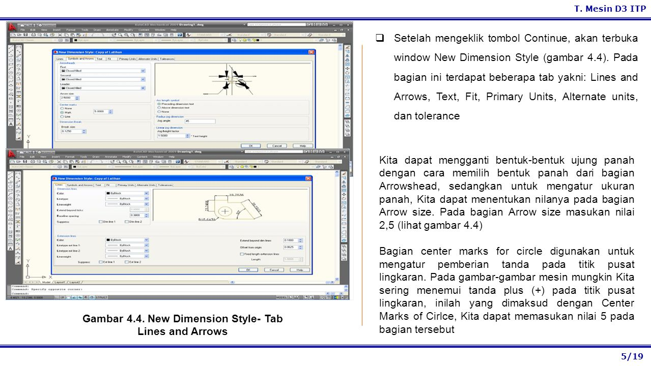 Gambar 4.4. New Dimension Style- Tab Lines and Arrows